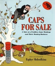 Caps for Sale: A Tale of a Peddler, Some Monkeys and Their Monkey Business  -     By: Esphyr Slobodkina     Illustrated By: Esphyr Slobodkina