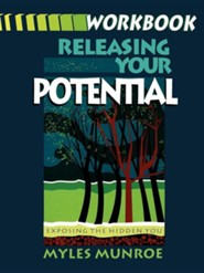 Releasing Your Potential: Workbook