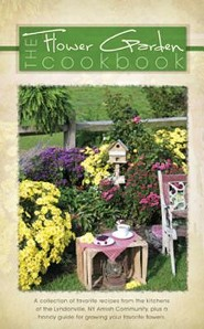The Flower Garden Cookbook