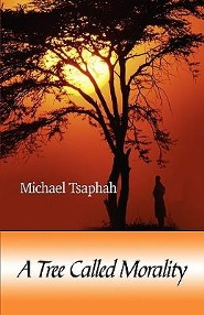 A Tree Called Morality  -     By: Michael Tsaphah