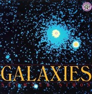 Galaxies  -     By: Seymour Simon