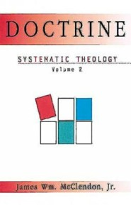 Doctrine, Volume 2: Systematic Theology