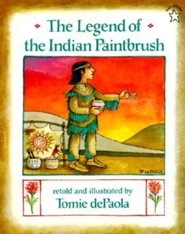 The Legend of the Indian Paintbrush  -     By: Tomie DePaola     Illustrated By: Tomie DePaola