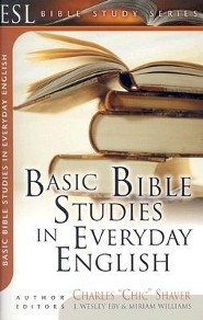 Basic Bible Studies in Everyday English: For New and Growing Christians