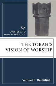 The Torah's Vision of Worship