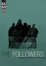 Named: The Followers : A Workbook for Individuals and Small Groups