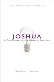 Joshua: A Commentary in the Wesleyan Tradition (New Beacon Bible Commentary)  [NBBC]