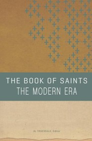 The Book of Saints: The Modern Era