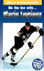 On the Ice With... Mario Lemieux  -     By: Matt Christopher, Glenn Stout
