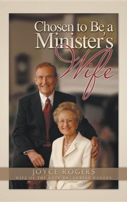 Chosen to Be a Minister's Wife