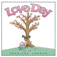 Love Day  -     By: Jennifer Lawson