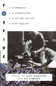 Foxfire 5  -     Edited By: Eliot Wigginton     By: Foxfire Fund Inc & Eliot Wigginton(ED.)