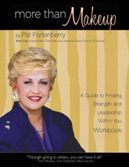 More Than Makeup - Workbook: A Guide to Finding Strength and Leadership Within You