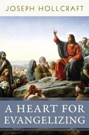 A Heart for Evangelizing  -     By: Joseph Hollcraft