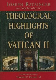 Theological Highlights of Vatican IIREV Edition