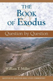 The Book of Exodus: Question by Question