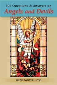 101 Questions & Answers on Angels and Devils  -     By: Irene Nowell