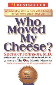 Who Moved My Cheese?  -     By: Spencer Johnson, Kenneth Blanchard