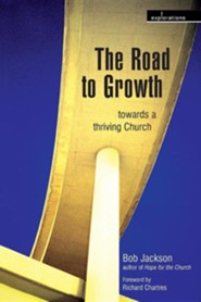 The Road to Growth: Towards a Thriving Church