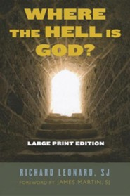 Where the Hell Is God?, Large Print