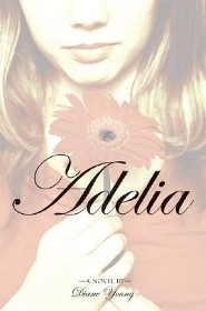 Adelia  -     By: Diane Young
