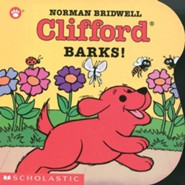 Clifford Barks! (Board Book)  -     By: Norman Bridwell     Illustrated By: Norman Bridwell
