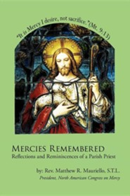 Mercies Remembered  -     By: Rev. Matthew R. Mauriello
