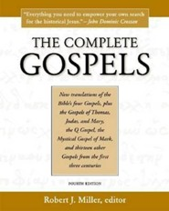 The Complete Gospels, Edition 0004  -     Edited By: Robert J. Miller     By: Robert J. Miller(ED.)