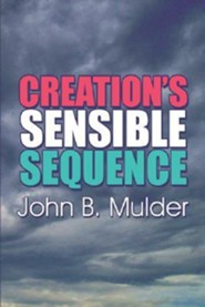 Creation's Sensible Sequence