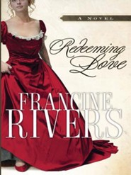 Redeeming LoveGorgias Press Edition  -     By: Francine Rivers