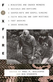 Foxfire 7  -     Edited By: Paul F. Gillespie     By: Paul F. Gillespie(ED.)