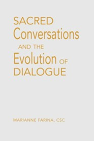 Sacred Conversations: Experiences in Catholic-Muslim Dialogue