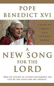 A New Song for the Lord   -     By: Pope Benedict XVI