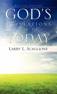 God's Revelations about You Today  -     By: Larry L. Scaglione