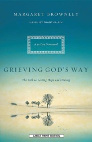 Grieving God's Way, Large Print