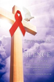 Seven Years of Silence, the Book  -     By: Jacqueline Jackson