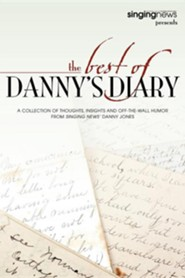 The Best of Danny's Diary  -     By: Danny Jones