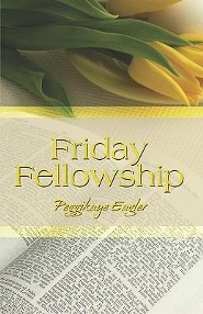Friday Fellowship