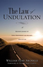 The Law of Undulation  -     By: William Femi Awodele
