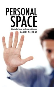 Personal Space  -     By: David Murray