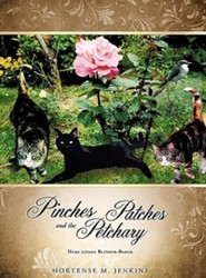 Pinches Patches and the Petchary  -     By: Hortense M. Jenkins