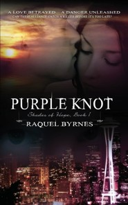#1: Purple Knot  -     By: Raquel Byrnes