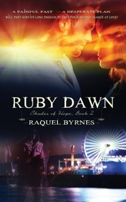 #2: Ruby Dawn  -     By: Raquel Byrnes