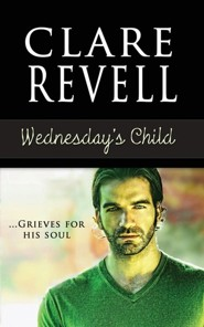 Wednesday's Child  -     By: Clare Revell