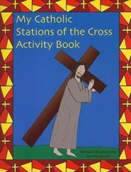 My Catholic Stations of the Cross Activity Book