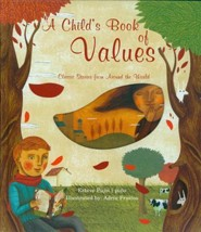 A Child's Book of Values: Classic Stories from Around the World