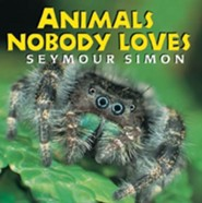 Animals Nobody Loves  -     By: Seymour Simon