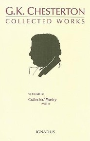The Collected Works of G.K. Chesterton, Volume X, Collected Poetry, Part II  -     By: Denis J. Conlon