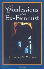 Confessions of An Ex- Feminist