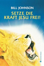 Release the Power of Jesus (German)  -     By: Bill Johnson